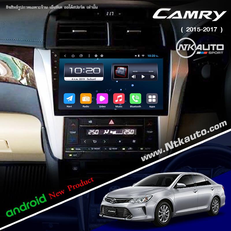จอ Android ตรงรุ่น Toyota Camry โฉมปี 2015-2017 หน้าจอ 10.1 นิ้ว จอ IPS HD กระจกกันรอย 2.5D Glass