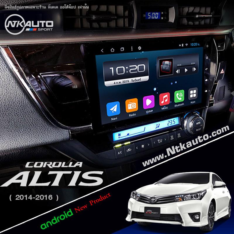 จอ Android ตรงรุ่น Toyota Altis โฉมปี 2014 -2016 หน้าจอ 10.1 นิ้ว จอ IPS HD กระจกกันรอย 2.5D Glass